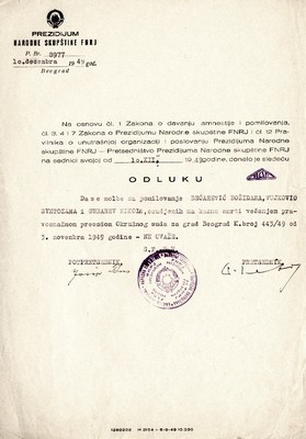 Decree issued by the Presidium of the National Assembly of Federal People's Republic of Yugoslavia, and which rejected a petition for clemency for Bećarević, Vujković and Gubarev. The accused were condemned to death by hanging, Belgrade, 1949, IAB, OSB.