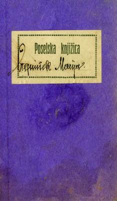 Радна књижица служавке Марије Чрепиншек, приложена уз молбу за запослење у Београду, 1923, ИАБ, УГБ.
