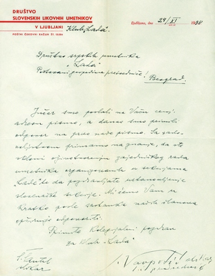 "Correspondence between Slovene artists Club ""Lada"" from Ljubljana and Serbian Artists Society ""Lada"" from Belgrade regarding the founding of Slovene section, cooperation of artists within manifestation of Serbian-Slovene cultural activity and opening of exhibition in Jakopič Pavilion in Ljubljana, 1938, 1940, IAB, Društvo srpskih umetnika ""Lada"". (Page 1)"
