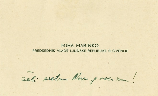New Year's card sent by Miha Marinko, President of the Government of People's Republic of Slovenia, to Blagoje Nešković, Vice-President of the Government of the FPRY, 1948, IAB, Legat Blagoja Neškovića. (Page 2)