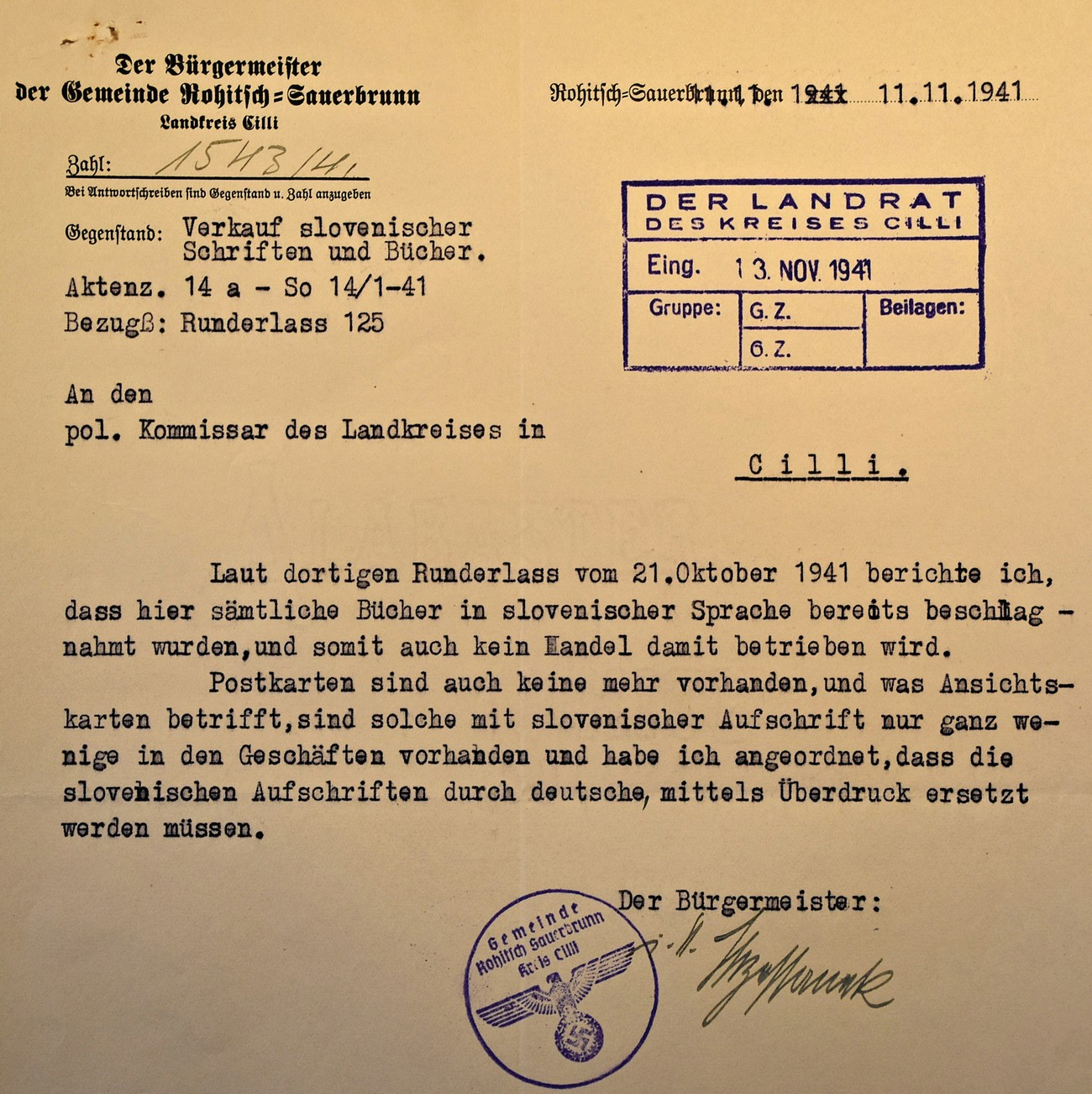 A report from the occupation administration in Rogaška Slatina proving that Slovene books were confiscated and taken off the shelves by 11 November 1941. Any further printing of postcards with Slovene captions was cancelled. Archives of the RS.