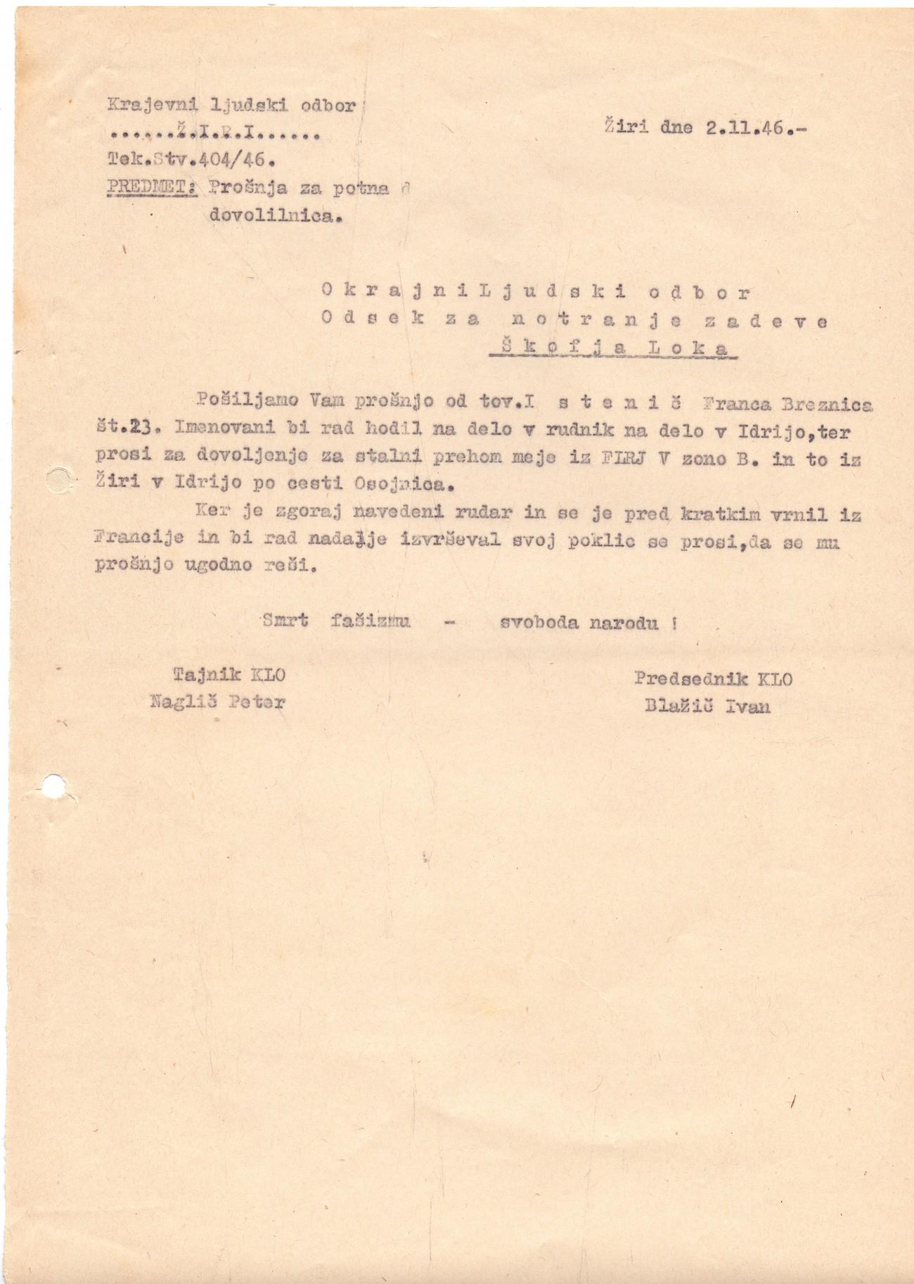 Na fotografiji je prošnja za izdajo potne dovolilnice. V prošnji za prestop meje med FLRJ ter Cono B Julijske krajine je prosilec navedel smer, lokacijo ter razloge za prehod. SI ZAL ŠKL, 0030, 4, 34, leto 1946, 2, 01.