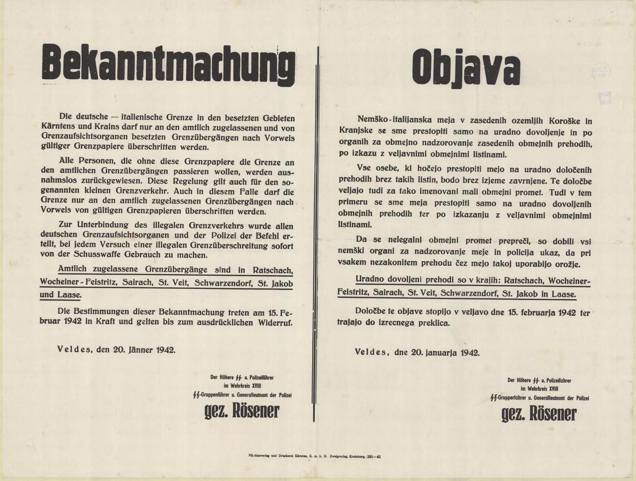15. februarja 1942 je vstopila v veljavo določba, da se mejo lahko prehaja samo z uradnim dovoljenjem ter veljavnimi obmejnimi listinami. V objavi je vidno, da je bil uradni mejni prehod tudi v Žireh. SI ZAL ŠKL, 0268, 79, OK-C-15.