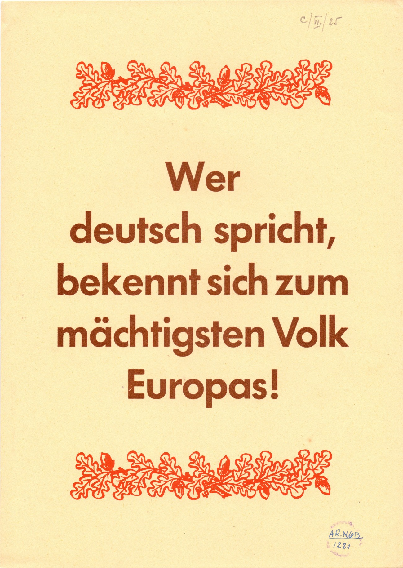 The German occupier forsaw everyone speaking German within four years. This is why adults also needed to attend German language courses. In the photograph, we can see a poster stressing the importance of knowing how to speak German. SI ZAL ŠKL, 0268, 44, C-VI-25.