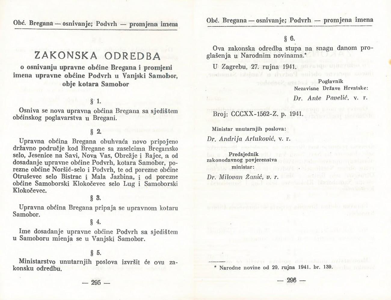 27. septembra 1941 je NDH zasedene vasi Bregansko selo (Slovenska vas), Nova vas pri Mokricah, Jesenice, Obrežje in Rajec vključila v novo občino Bregana. Poleg omenjenih vasi je bil v NDH vključena tudi vas Čedem. Zakoni, zakonske odredbe i naredbe NDH.