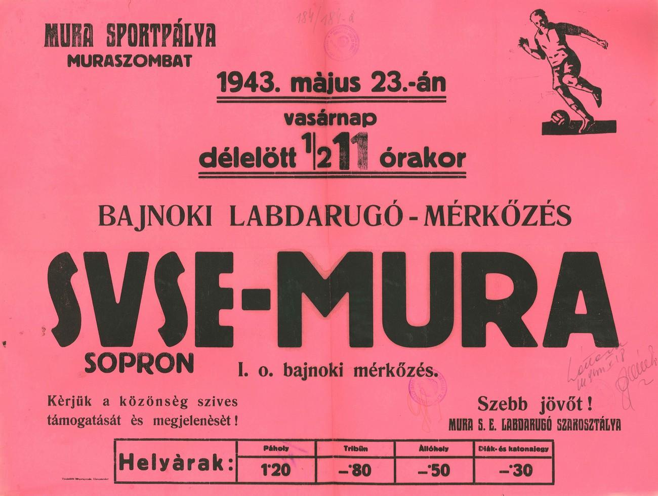 Plakat z vabilom na nogometno tekmo med ekipama Mura Murska Sobota in SVSE Šopron 23. maja 1943 na stadionu v Murski Soboti. PMMS.